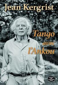 TANGO AVEC L'ANKOU - JEAN KERGRIST