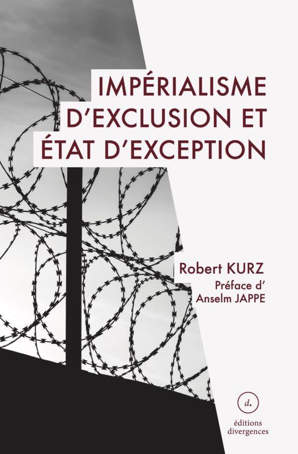 IMPERIALISME D'EXCLUSION ET ETAT D'EXCEPTION