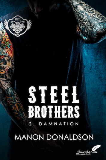 STEEL BROTHERS TOME 2