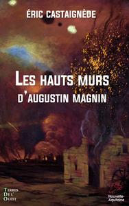 LES HAUTS MURS - MARCHER AU-DELA DU TEMPS
