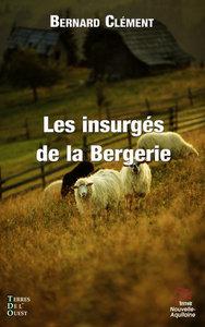 LES INSURGES DE LA BERGERIE