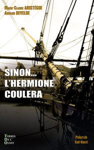 SINON... L'HERMIONE COULERA