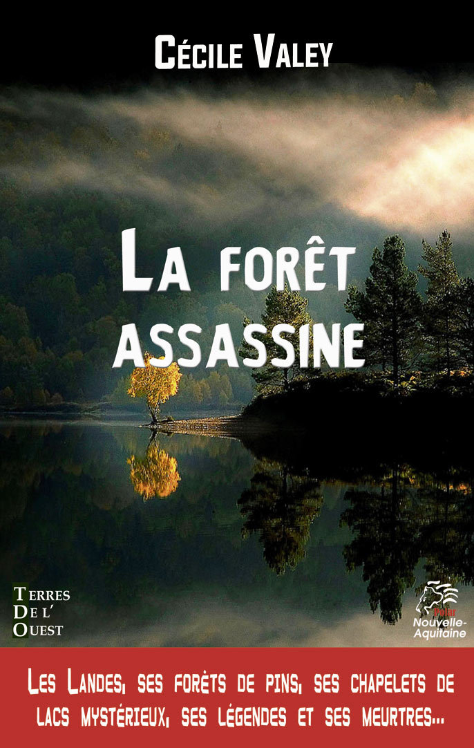 LA FORET ASSASSINE