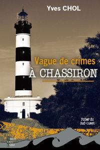 VAGUE DE CRIMES A CHASSIRON