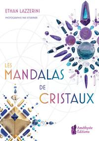 LES MANDALAS DE CRISTAUX