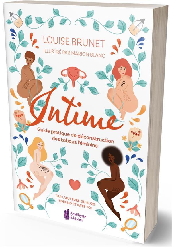 INTIME - GUIDE PRATIQUE DE DECONSTRUCTION DES TABOUS FEMININS