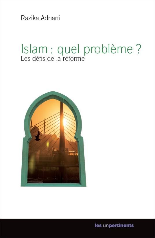 ISLAM : QUEL PROBLEME ?