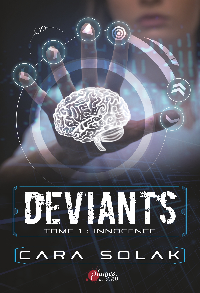 DEVIANTS 1 - TOME 1 : INNOCENCE