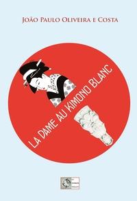 LA DAME AU KIMONO BLANC