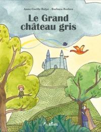 LE GRAND CHATEAU GRIS