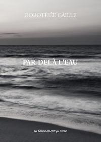 PAR-DELA L'EAU