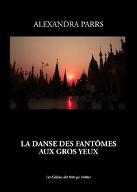 LA DANSE DES FANTOMES AUX GROS YEUX