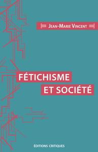 FETICHISME ET SOCIETE