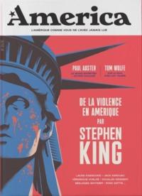 AMERICA - VOLUME 04 - DE LA VIOLENCE EN AMERIQUE PAR STEPHEN KING