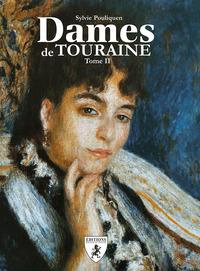 DAMES DE TOURAINE TOME II