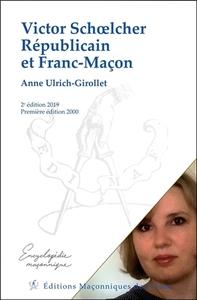 VICTOR SCHOELCHER REPUBLICAIN ET FRANC-MACON