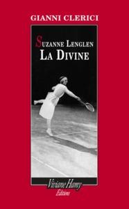 SUZANNE LENGLEN LA DIVINE
