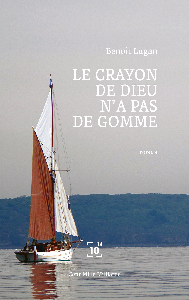 LE CRAYON DE DIEU N'A PAS DE GOMME