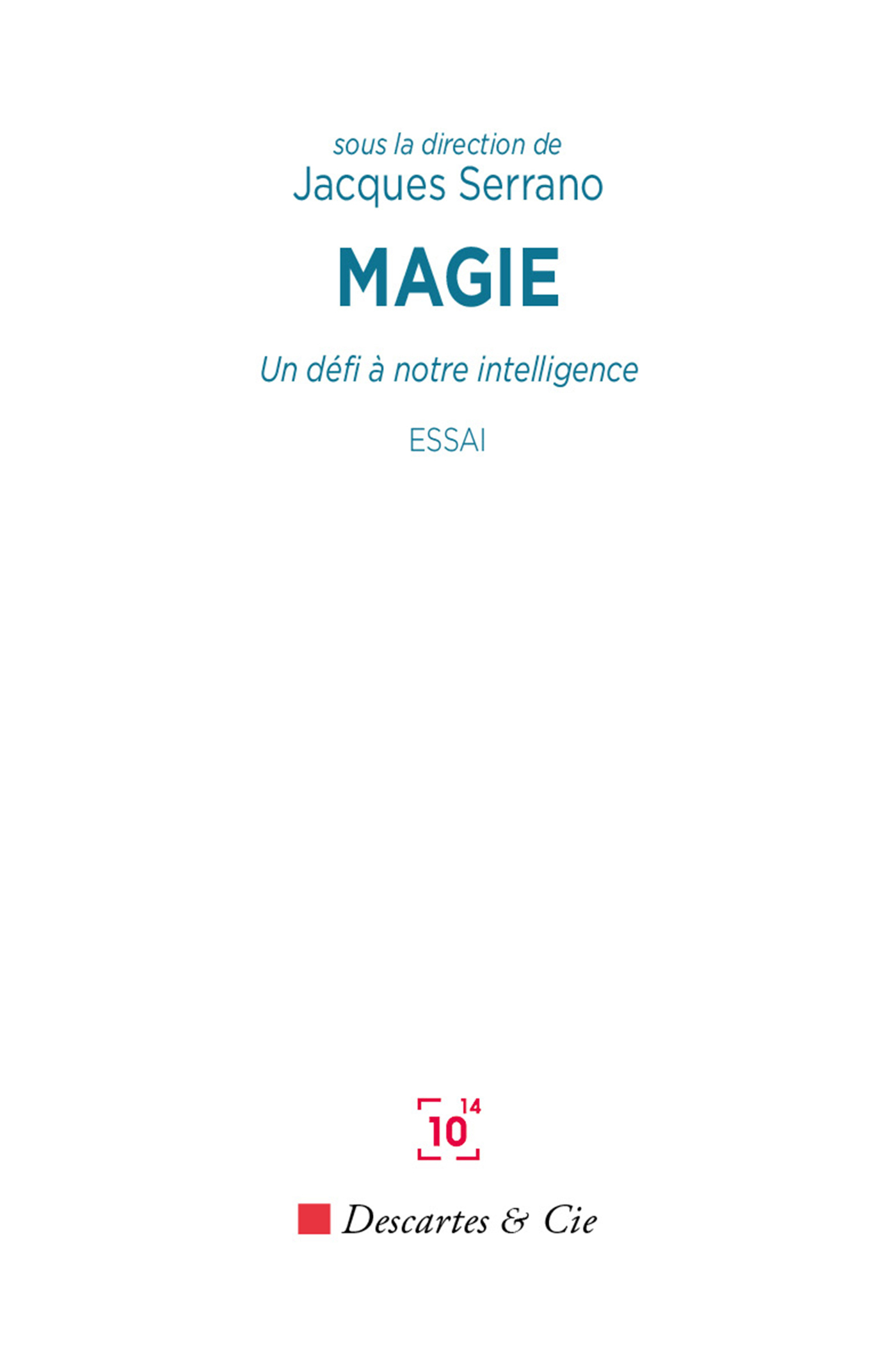 MAGIE - UN DEFI A NOTRE INTELLIGENCE