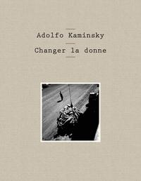 CHANGER LA DONNE