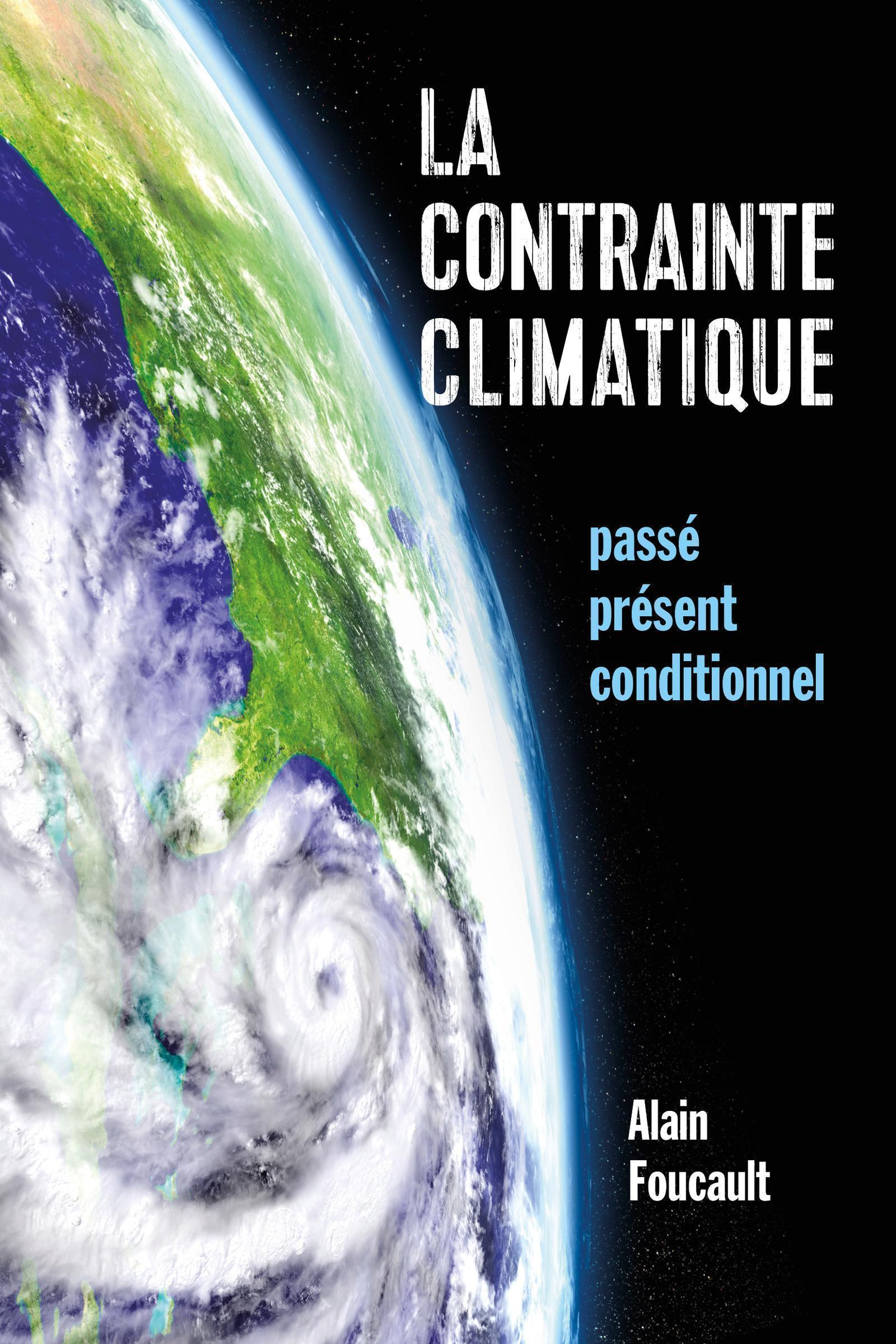 LA CONTRAINTE CLIMATIQUE - PASSE, PRESENT, CONDITIONNEL