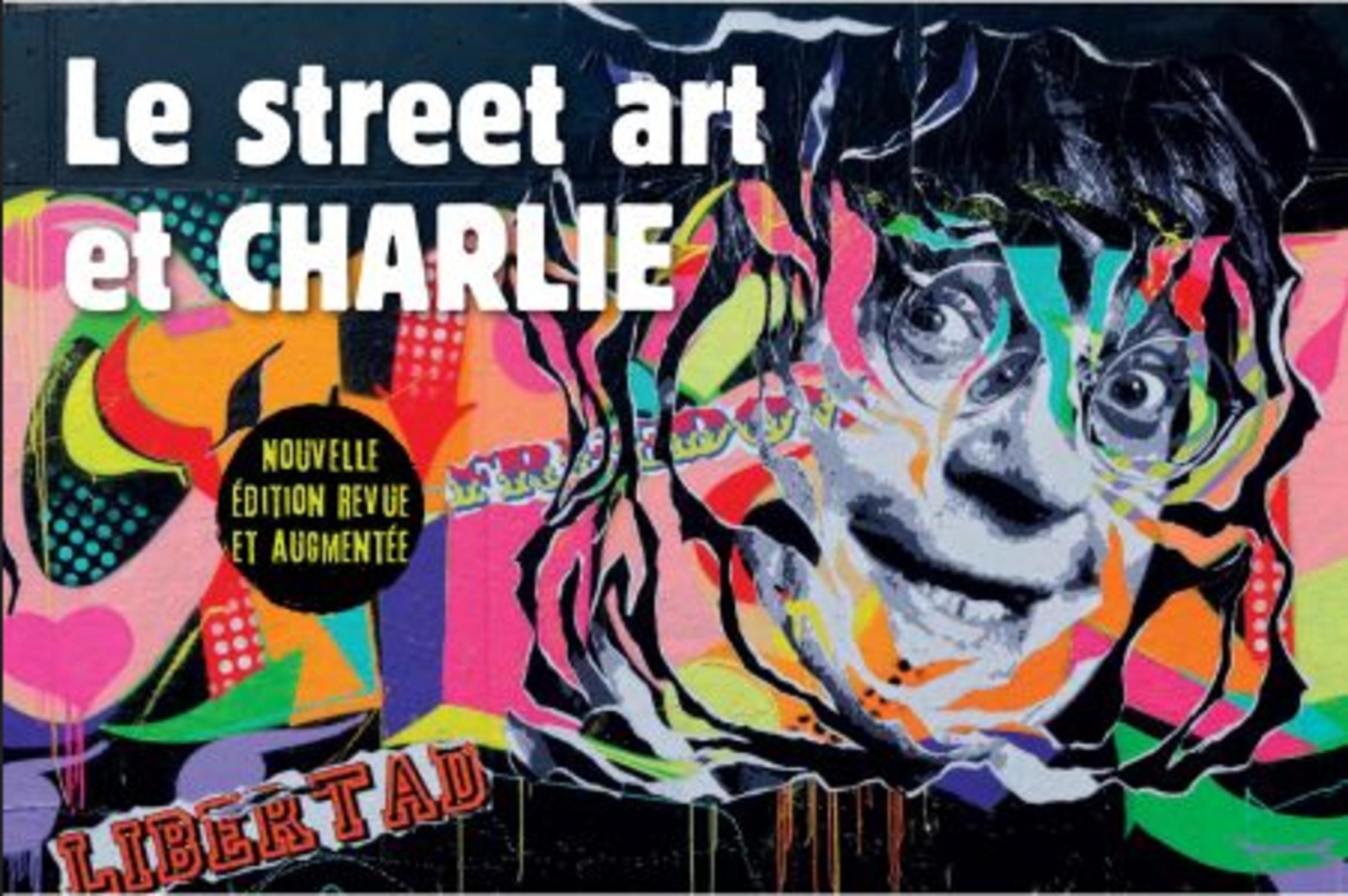 LE STREET ART ET CHARLIE - LA MEMOIRE DES MURS