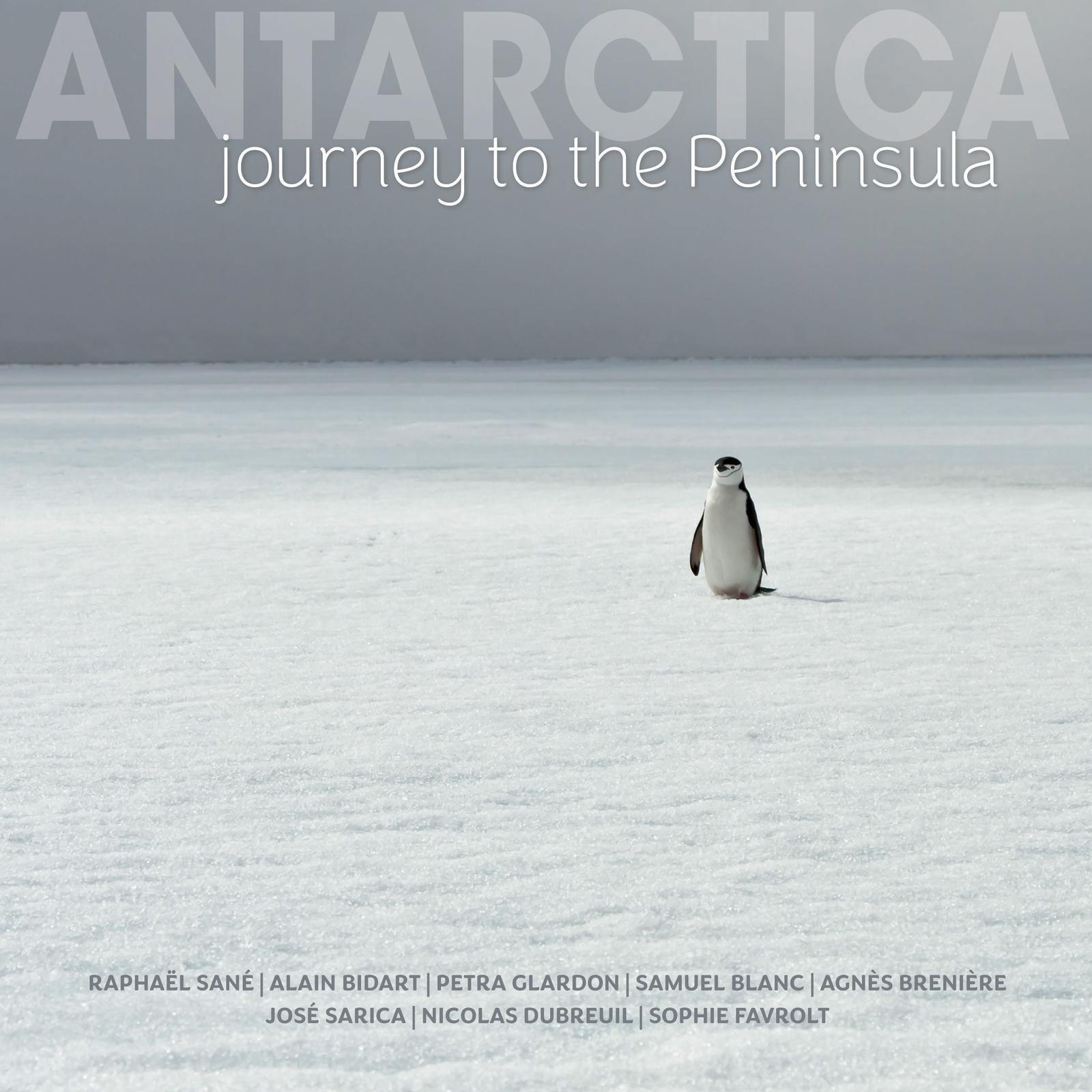 ANTARCTICA - JOURNEY TO THE PENINSULA