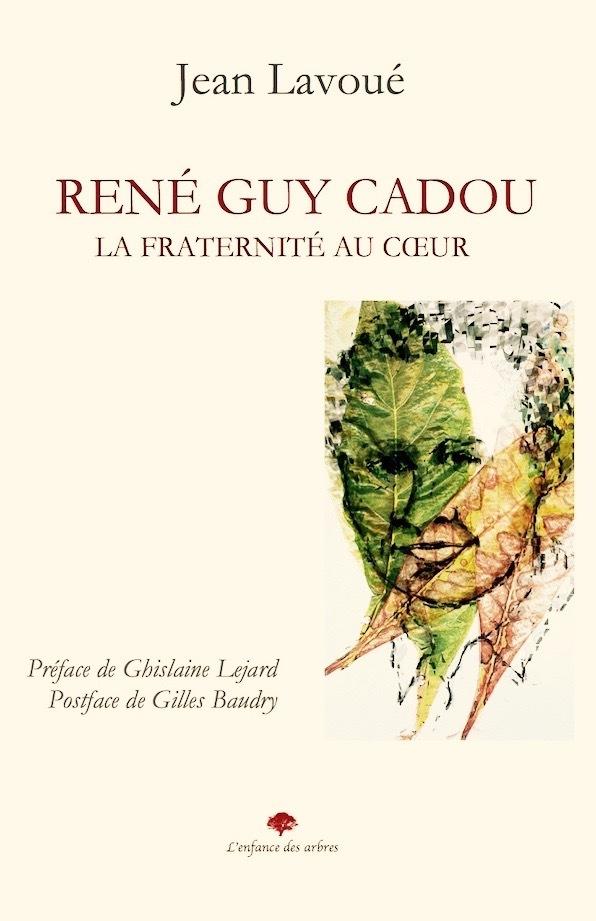 RENE GUY CADOU LA FRATERNITE AU COEUR