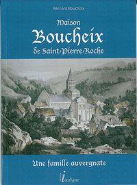 MAISON BOUCHEIX DE SAINT-PIERRE-ROCHE