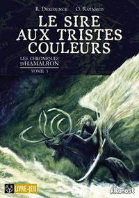 LE SIRE AUX TRISTES COULEURS