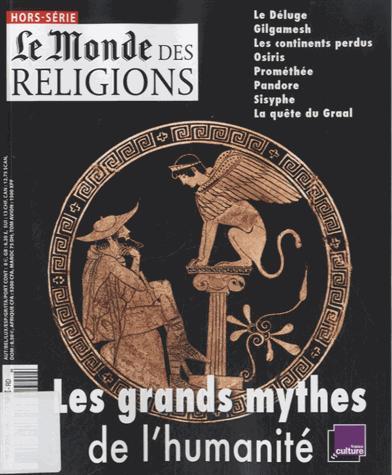 GRANDS MYTHES DE L'HUMANITE - HS MDR