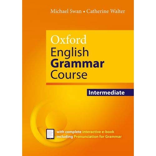 OXFORD ENGLISH GRAMMAR COURSE: INTERMEDIATE: WITHOUT KEY  - E-BOOK PACK
