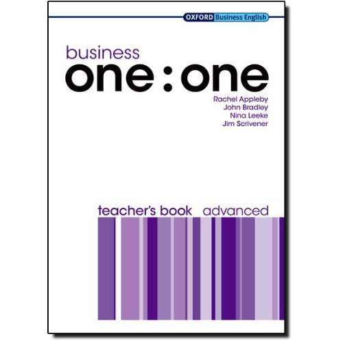 BUSINESS ONE : ONE ADVANCED: TEACHER'S BOOK