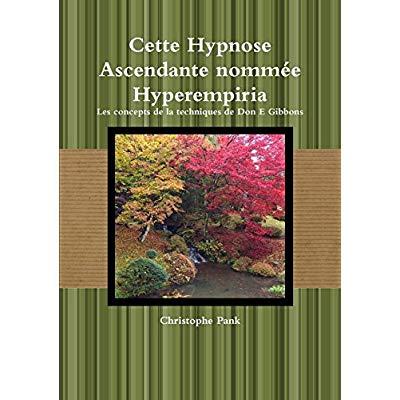 CETTE HYPNOSE ASCENDANTE NOMMEE HYPEREMPIRIA