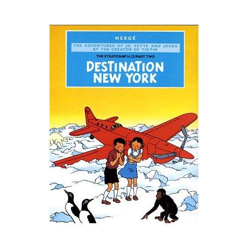 JO, ZETTE ET JOCKO T.3, DESTINATION NEW YORK
