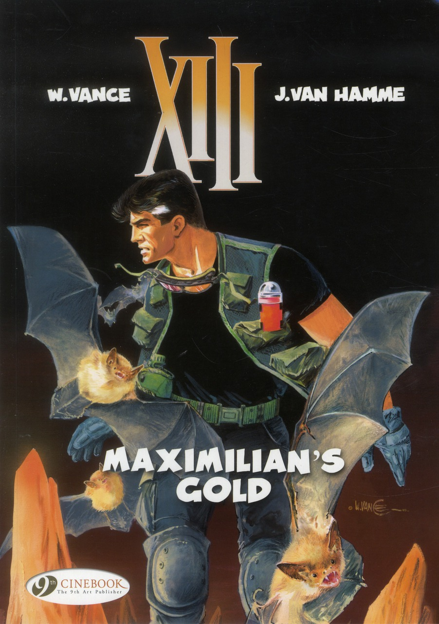 XIII - TOME 16 MAXIMILLIAN'S GOLD - VOL16