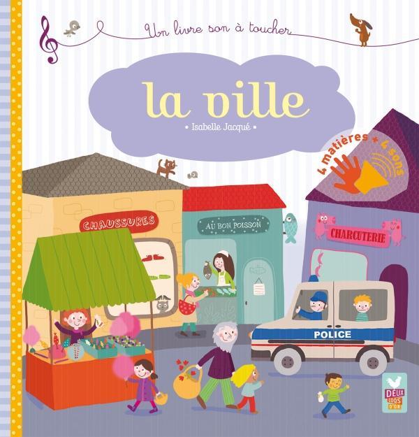 LA VILLE - LIVRE SONORE A TOUCHER