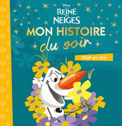 REINE DES NEIGES - MON HISTOIRE DU SOIR [TOUT CARTON] - OLAF A LA PLAGE
