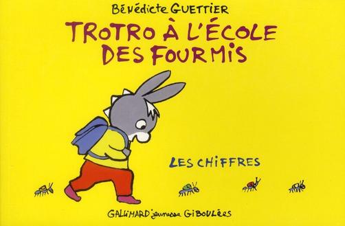 TROTRO A L'ECOLE DES FOURMIS - LES CHIFFRES