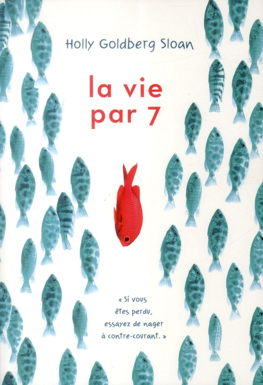 LA VIE PAR 7