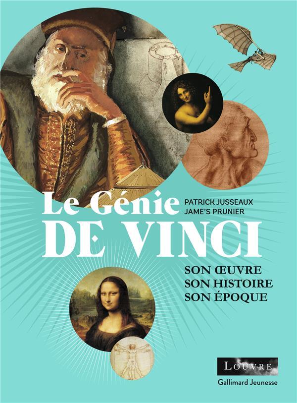 LE GENIE DE VINCI - SON OEUVRE, SON HISTOIRE, SON EPOQUE