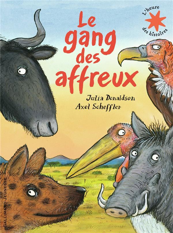 LE GANG DES AFFREUX