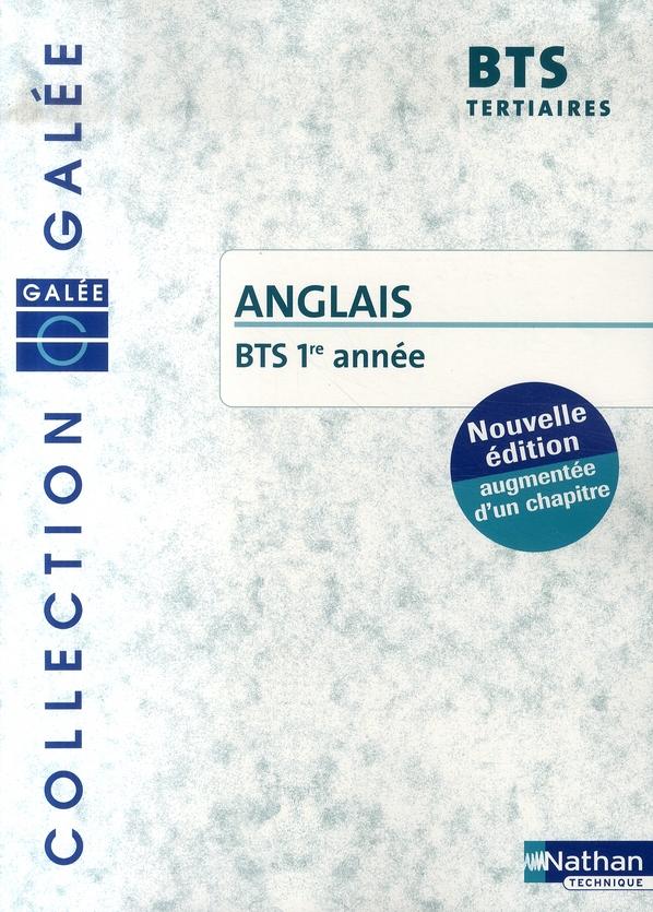 ANGLAIS - BTS TERTIAIRES 1 GALEE LIVRE DE L'ELEVE