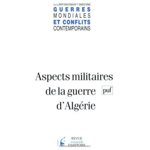 GMCC 2002, N  208 - ASPECTS MILITAIRES DE LA GUERRE EN ALGERIE