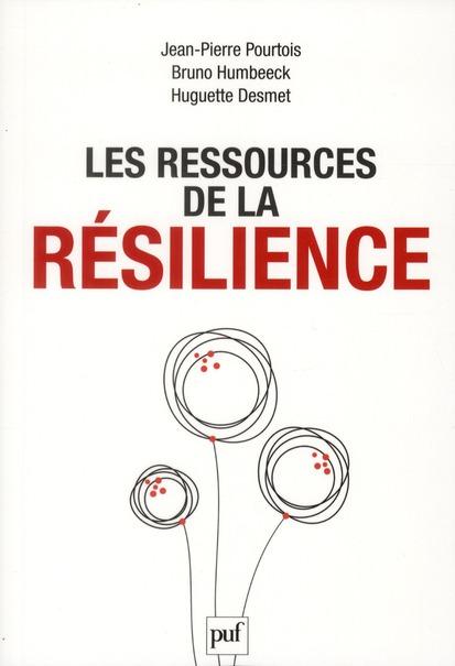 LES RESSOURCES DE LA RESILIENCE