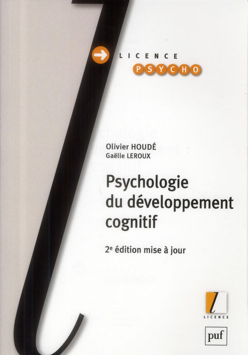 PSYCHOLOGIE DU DEVELOPPEMENT COGNITIF (2ED)