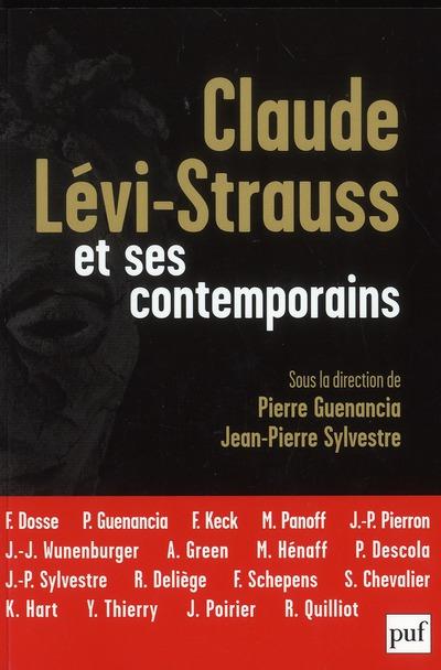 CLAUDE LEVI-STRAUSS ET SES CONTEMPORAINS