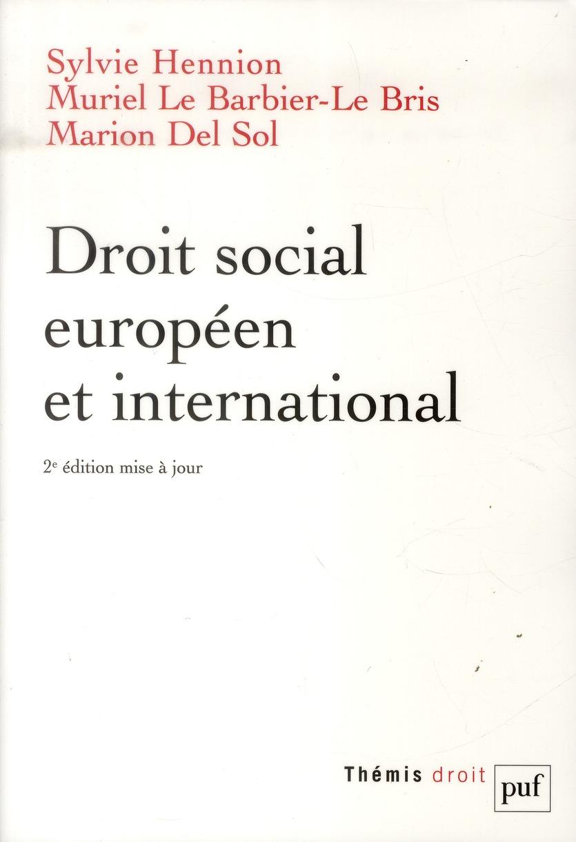 DROIT SOCIAL EUROPEEN ET INTERNATIONAL (2ED)