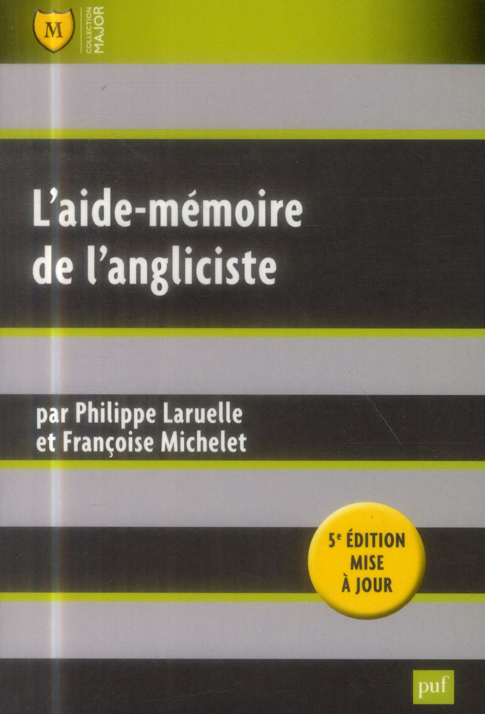 L'AIDE-MEMOIRE DE L'ANGLICISTE
