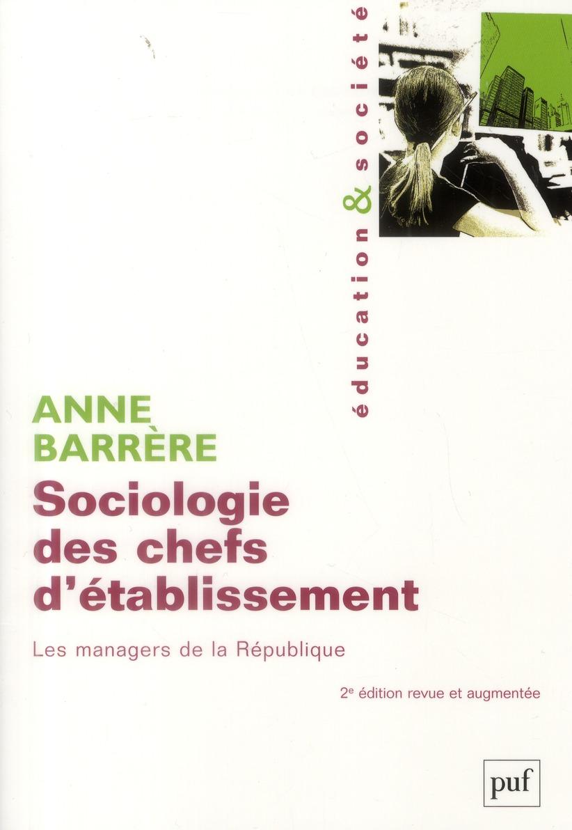 SOCIOLOGIE DES CHEFS D'ETABLISSEMENT